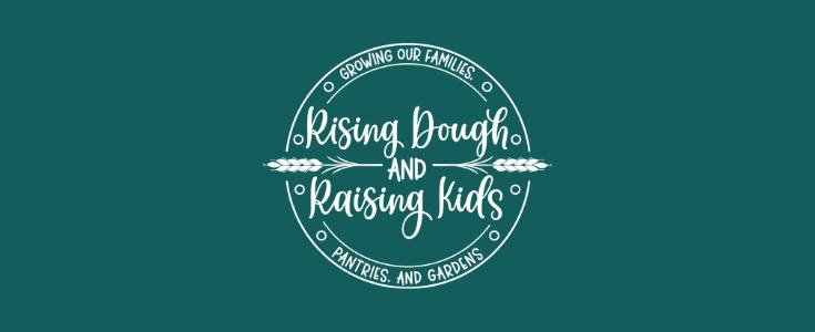Rising Dough and Raising Kids